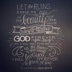 """Glorious Ruins"" song lyrics by Hillsong Live // lettering artwork by Andrea Howey"