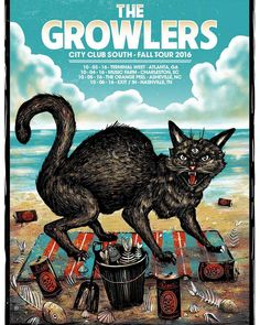 The Growlers - City Club - Fall Tour 2016 The Growlers City Club, Growlers Band, Tour Posters, Music Posters, Gothic 1, Chilled Beer, German Beer Steins, New Flyer, Beer Brands