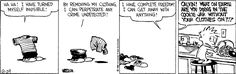 Calvin and Hobbes, August 29, 1986 - Calvin! What on earth are you doing in the cookie jar without your clothes on?!?