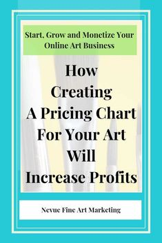 Would you like to sell more art? Would you like to increase the profit margin for each piece of art you sell? In this post, you will discover how creating a pricing chart for your art will increase profits. Selling Art Online, Online Art, Online Video, Business Advice, Business Planning, Craft Business, Creative Business, Sell My Art, Business Marketing
