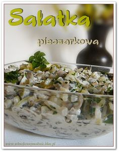 Mushroom Salad (recipe by clicking on the picture) Chicken Egg Salad, Mushroom Salad, Polish Recipes, Polish Food, Party Finger Foods, Tasty Bites, Baked Goods, Potato Salad, Stuffed Mushrooms