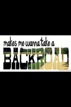 Makes Me Wanna Take A Back Road by Rodney Atkins (It's the Best Way to Unwind after a long day - personally or professionally! Country Girl Style, Country Charm, Country Life, Country Girls, Country Living, Country Quotes, Country Songs, Country Lyrics, Thats The Way