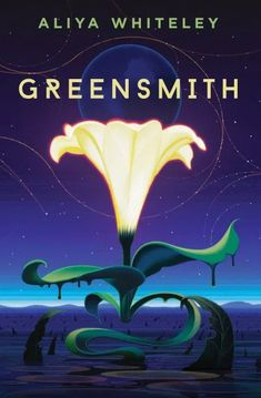 Greensmith by Aliya Whiteley - Released October 12, 2020 #scifi Dune Frank Herbert, The Last Wish, Shirley Jackson, Fantasy Books To Read, Blood Elf, Margaret Atwood, Cursed Child, Latest Books, Got Books