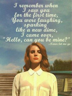 Lana Del Rey my favorite song Lana Del Rey Love, Lana Del Rey Quotes, Lana Del Rey Lyrics, Lana Del Ray, E Piano, Never Let Me Go, Lyric Quotes, Ldr, Musica