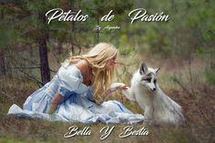 PÉTALOS DE PASIÓN                  By Alejandro     ⚜⚜ BELLA  Y  BESTIA ⚜⚜