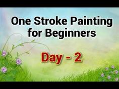 This is of One Stroke Painting tutorial for beginners. I hope you have gone through the tutorial and if not then it will be better to refer that . Acrylic Painting Flowers, Easy Canvas Painting, Acrylic Painting For Beginners, One Stroke Painting, Acrylic Painting Techniques, Beginner Painting, Painting Videos, Painting Lessons, Watercolor Techniques
