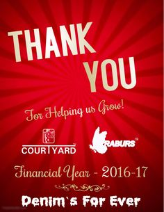 Courtyard Jeans / Kraburs Jeans thanking you for helping us grow!   Financial Year 2016-17  Denim`s For Ever  #courtyard #kraburs #jeans #thankingyou #helpingusgrow #financialyear #denimsforever