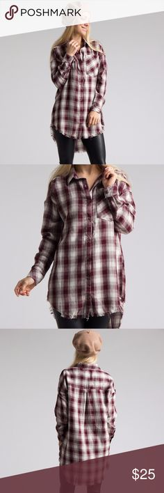 🆕 Plaid Fringe Edge Shirt Perfect casual wear add. Plaid shirt in wine color has fringe detail.  Nice go to tunic shirt to wear with leggings or jeans. Material: 100% cotton. Tops