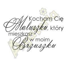 http://sklepik.na-strychu.pl/pl/p/Stempel-Kocham-cie-maluszku,-ktory-mieszkasz-w-moim-brzuszku-Agateria/40318