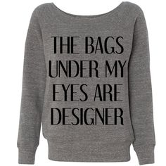 The Bags Under My Eyes Are Designer Grey Wideneck Sweater Comfy... (3.450 ISK) ❤ liked on Polyvore featuring tops, hoodies, sweatshirts, sweaters, shirts, gray sweatshirt, slouch shirt, relaxed fit shirt, relaxed fit tops and slouchy tops