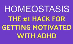Understanding how homeostasis works is a life-changing experience that will help you become motivated with ADHD. Read now to gain lasting motivation. Parenting Articles, Parenting Websites, Parenting Ideas, Foster Parenting, Parenting Quotes, Adhd Signs, Reading Motivation, Colleges For Psychology, Adhd Help