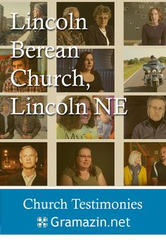 Lincoln Berean Church of Lincoln NE has published testimonies.