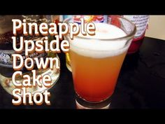 The Pineapple Upside Down Shot is a mouthgasm of pineapple juice, vanilla vodka, peach schnapps, bourbon, and grenadine. Featuring a sunburst of color, this shot is sure to satisfy even the most discerning alcoholic.
