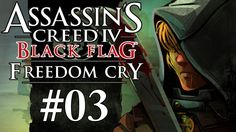 Assassin's Creed 4 Freedom Cry DLC Gameplay / Walkthrough w/ SSoHPKC Part 3 - Blunderbuss Rain