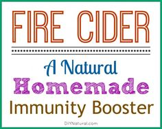 Fire Cider contains immune boosting herbs, roots, and peels steeped in vinegar. It is anti-inflammatory, anti-bacterial, anti-viral, aids circulation, and more!