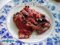 LA CUCINA DI ANTONELLA: bistecche alla pizzaiola