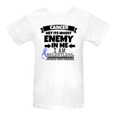 Esophageal Cancer Cancer Met Its Worst Enemy in Me...I am Relentless Women's Organic T-Shirts spotlighting an ultra-strong motto with our original awareness ribbon to take a stand and support your cause $17.99 awarenessribboncolors.com