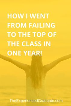 How I went from failing to the top of the class in one year. — The Experienced Graduate Study Skills, Study Tips, Life Skills, High School Seniors, School Tips, School Hacks, Law School, Middle School, High School Organization
