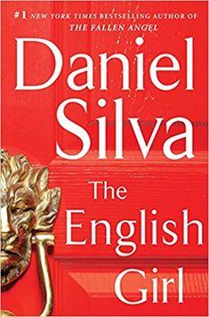 The English Girl: A Novel (Gabriel Allon): Daniel Silva: 9780062073167: Amazon.com: Books