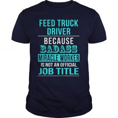 Feed Truck Driver T Shirts, Hoodies. Check Price ==► https://www.sunfrog.com/LifeStyle/Feed-Truck-Driver-Navy-Blue-Guys.html?41382