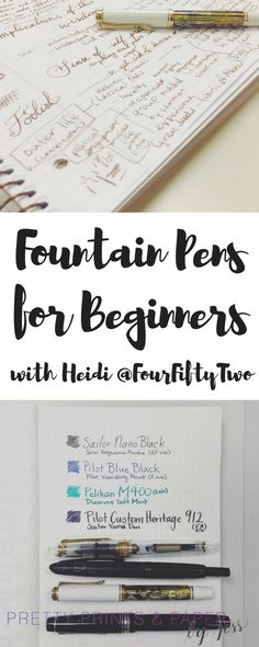 Heidi @fourfiftytwo shares her fountain pen recommendations for beginners! These are great for your planner or your bullet journal.