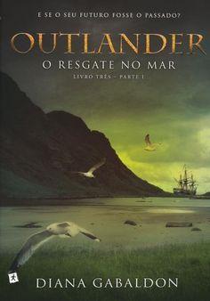 Outlander - o Resgate No Mar - Livro 3 - Parte 1