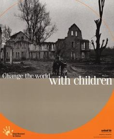 UNICEF poster - Circa 2004 - Want to change the world?..learn how by visiting: http://www.unicef.org