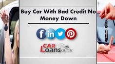 Buy Car Bad Credit no Money Down