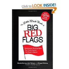 The Little Black Book of Big Red Flags: Relationship Warning Signs You Totally Spotted. But Chose to Ignore by Natasha Burton, Julie Fishman, and Meagan McCrary.Another Christmas gift for at least one friend. Relationship Books, Real Relationships, Relationship Issues, Dating Red Flags, Childish Behavior, When To Give Up, The Right Man, Little Black Books, Warning Signs