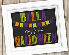 Baby's First Halloween Printable ~ Personalized My First Halloween Sign ~ Printable Halloween Photo Prop ~ Chalkboard Halloween Poster Print by SubwayStyle on Etsy