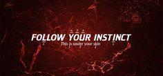 Follow Your Instinct wallpaper