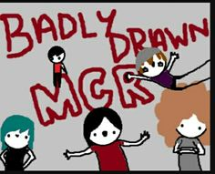 Badly drawn MCR on tumblr.