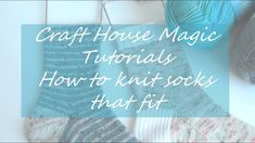 This is a tutorial about how to get your socks to fit. Information on needle size and stitch count to start with applies to yarns. Knitted Socks Free Pattern, Knitting Socks, Knit Socks, Hand Knitting, Knitting Patterns, Magic Loop Knitting, Knitting Videos, Magic Tutorial, Knitted Booties
