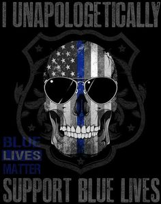 I Support Our Brave Men/Women In Blue✊