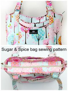 Here's the Sugar & Spice bag sewing pattern sold by ChrisW Designs.