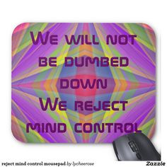 reject mind control mousepad