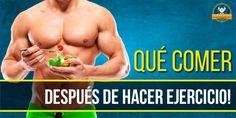 Que comer después de hacer ejercicio