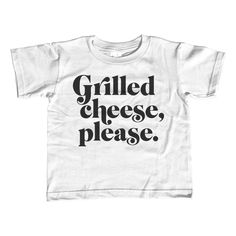 Girl's Grilled Cheese Please T-Shirt - Unisex Fit - Cool Hipster Foodie