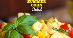 Summer Corn Salad is a bright refreshing taste of summer. Garden fresh corn and tomatoes come together with fresh mozzarella, herbs and a glorious dressing that really gives it an even lighter fresher taste. This simple recipe is the perfect summer side! Summer Corn Salad, Summer Salad Recipes, Healthy Salad Recipes, Summer Salads, Spring Salad, Fresh Mozzerella Recipes, Fresh Mozzarella, The Slow Roasted Italian, Appetizer Salads