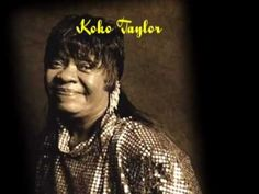 The great Koko Taylor with the original Wang Dang Doodle (extra vocal by composer Willie Dixon). Rhythm And Blues, Blues Music, Country Club Hills, Susan Tedeschi, Taylor Taylor, Bonnie Raitt, Janis Joplin, I Feel Good, American Singers