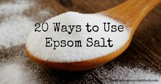 20 Ways to Use Epsom Salt