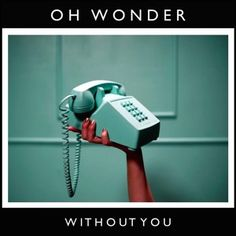 Oh Wonder - Without You http://www.indieshuffle.com/oh-wonder-without-you