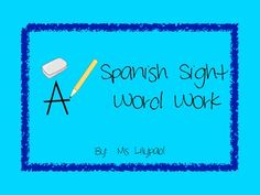 Practice sheets for 40 Spanish high frequency words