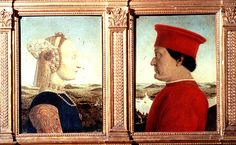 Piero della Francesca, Battista Sforza (left) and Federico Montefeltro (right),  1472-73. oil on panel. Italian.