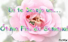 Mensagem de ótimo fim de semana - Compartilhe! Spanish Greetings, Personal Care, Portuguese, Gifs, Have A Good Weekend, Happy Weekend, Anniversary Message, Happy Brithday, Good Morning Wishes