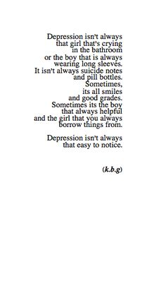 Depression isn't always that easy to notice. #depression