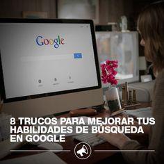 8 trucos para mejorar tus habilidades de búsqueda en Google