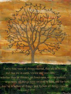 Tree of Life  Co. 1:16-17