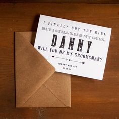 """Will You Be My Groomsman - """"I Finally Got the Girl But I Still Need My Guys"""" - Personalized 5x7 folded card"""