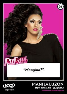 RuPaul's Drag Race TRADING CARD THURSDAY #26: Manila Luzon! REPIN if you're excited to see her on RuPaul's Drag U this Monday at 9/8c on Logo!